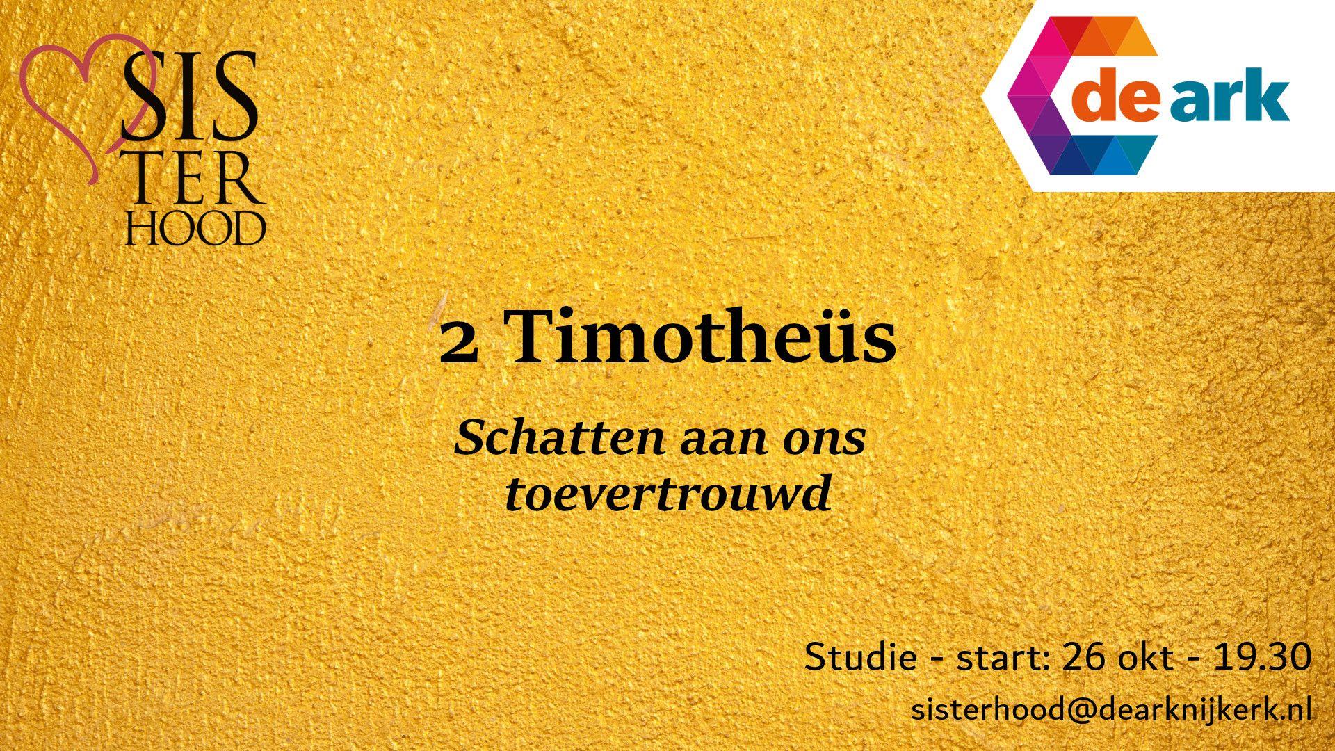 Sisterhood bijbelstudie 2 Timotheüs